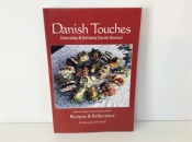 Danish Touches, Recipes and Reflections