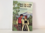 Haul the Water, Haul the Wood, Doris Stensland