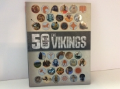 Fifty Things You Should Know About Vikings