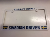 Caution Swedish Driver, License Plate Holder