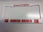 Caution Danish Driver, License Plate Holder