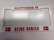 Happiness is Being Danish License Plate Holder