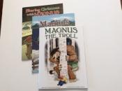 Series of Three Magnus The Troll Books